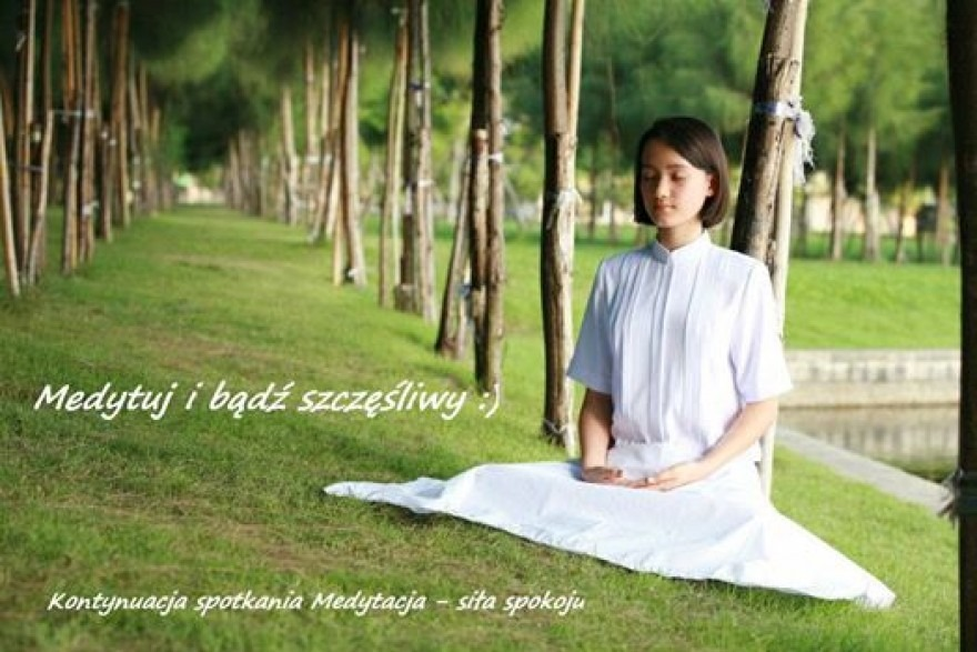 Medytacja - siła spokoju - kontynuacja
