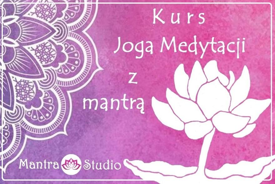 Mantra Studio - kurs medytacji
