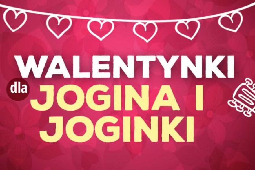 Walentynki dla Jogina i Joginki
