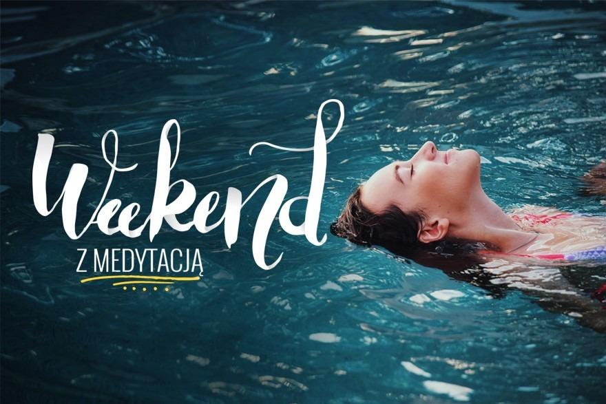 Weekend z Medytacją w Bielsku-Białej