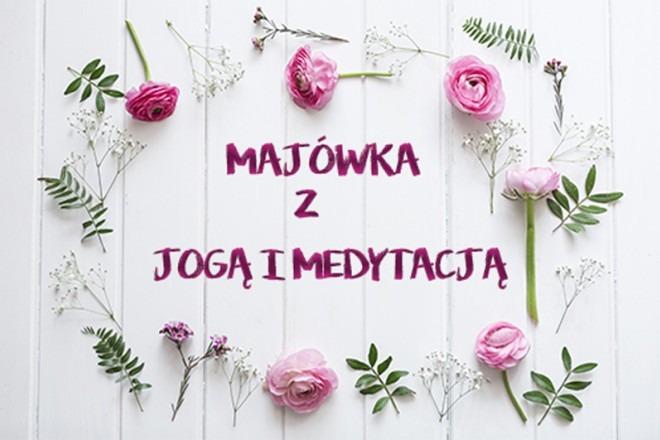 Majówka z Medytacją i Jogą w Krakowie