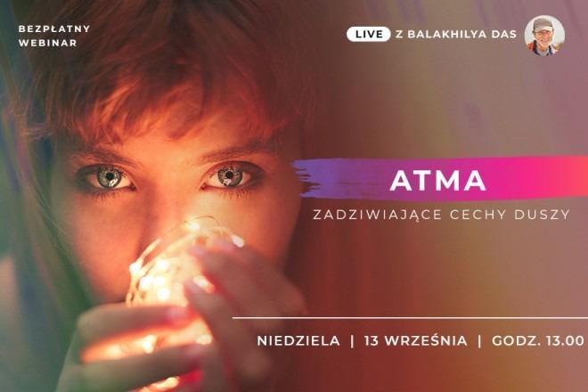 LIVE z Balakhilya das: Atma - zadziwiające cechy duszy