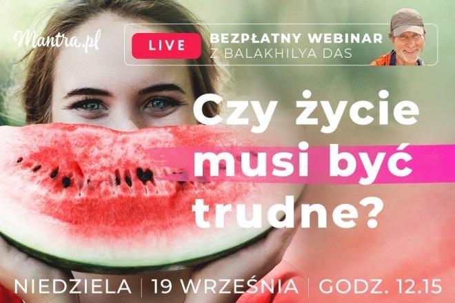 LIVE z Balakhilya das: Czy życie musi być trudne?