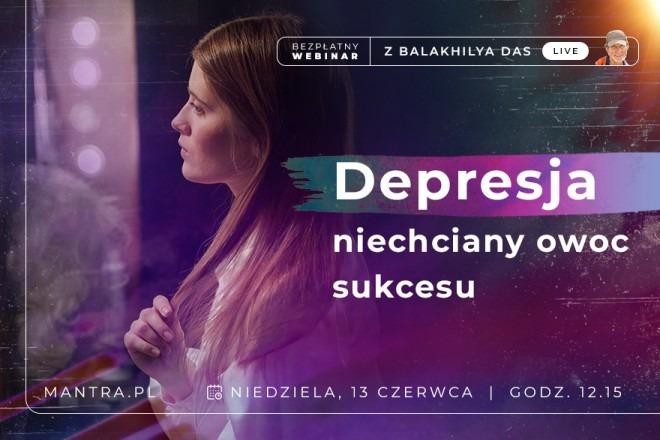 LIVE z Balakhilya das: Depresja. Niechciany owoc sukcesu