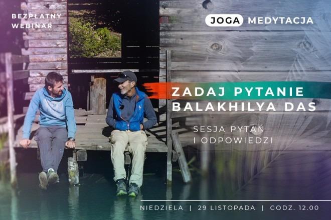 LIVE z Balakhilya das: Joga medytacja. Sesja pytań i odpowiedzi