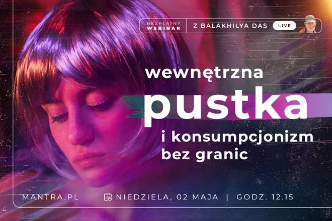 LIVE z Balakhilya das: Wewnętrzna Pustka i Konsumpcjonizm bez granic