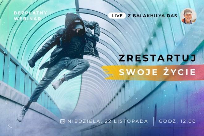 LIVE z Balakhilya das: Zrestartuj Swoje Życie