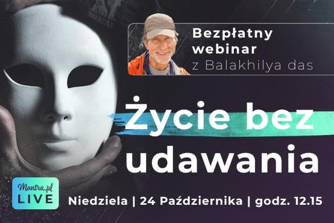 LIVE z Balakhilya das: Życie bez udawania