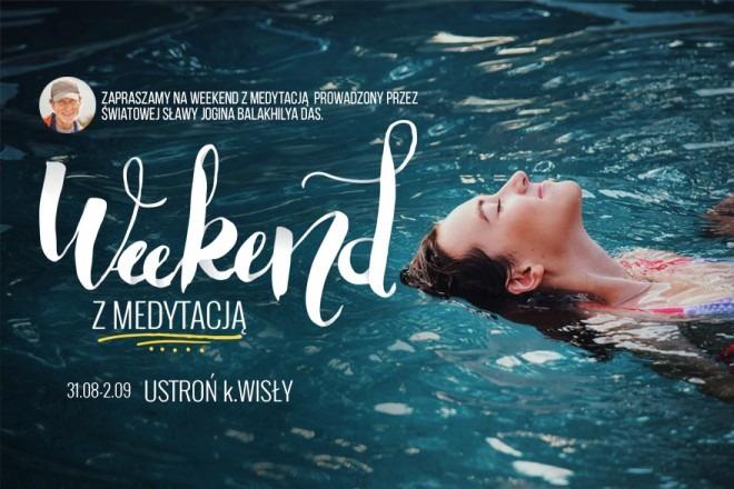 Weekend z medytacją - Ustroń 2018