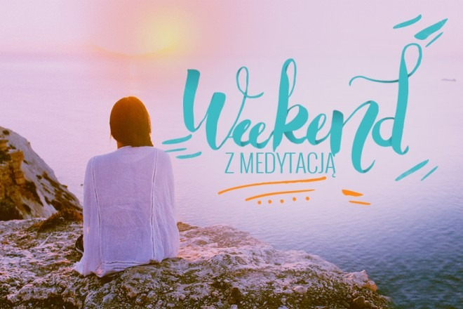 Weekend z medytacją w Gdańsku