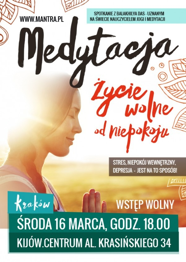 Medytacja - życie wolne od niepokoju - wykład eksperta w dziedzinie jogi i medytacji