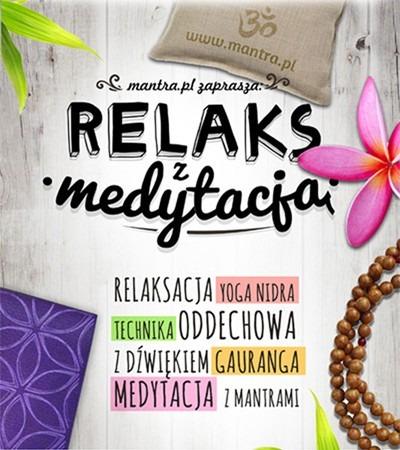 Klub Jogina - Medytacja dla początkujących / Relaksacja z mantrą