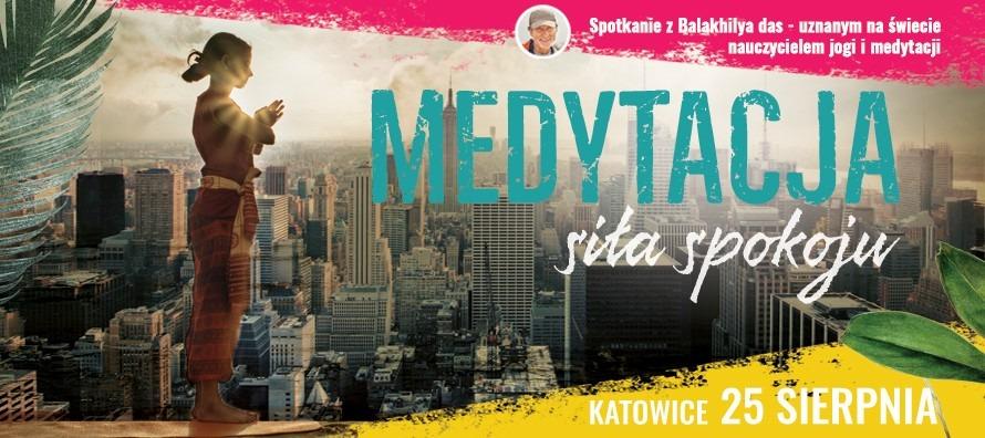 Medytacja - Siła spokoju - Katowice 2018