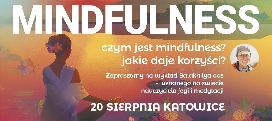Mindfulness - Wykład światowej sławy Jogina Balakhilya das