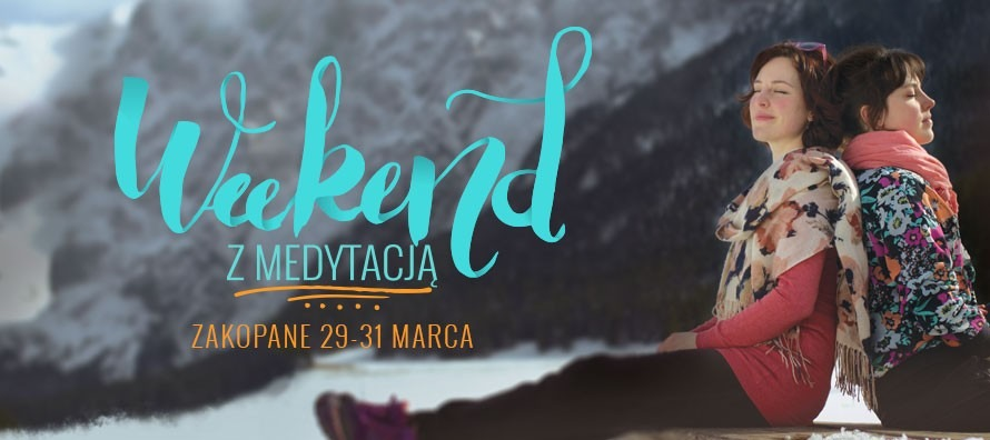 Weekend z Medytacją - Zakopane 2019 - Spotkanie z Balakhilya das