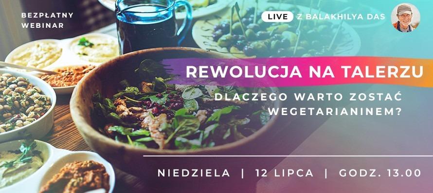 LIVE z Balakhilya das: Rewolucja na talerzu. Dlaczego warto zostać wegetarianinem?