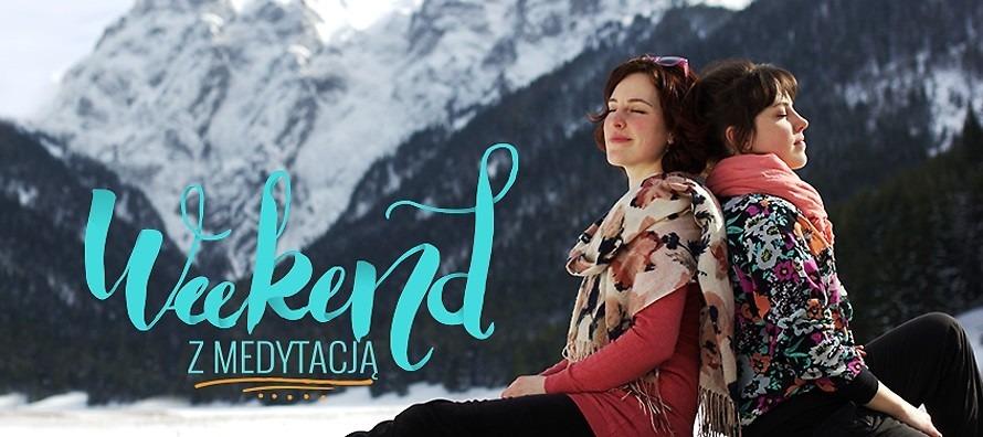 Weekend z medytacją - Zakopane marzec 2020
